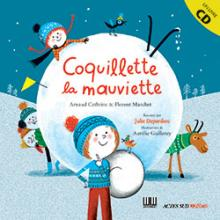 Couverture du livre &quot;Coquillette la mauviette&quot;
